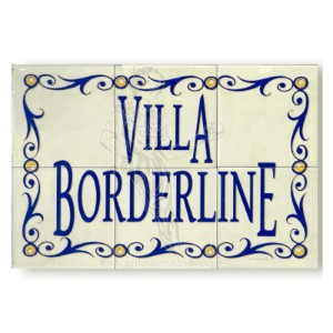 VILLA BORDERLINE
